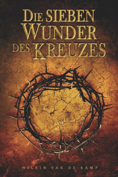 Die Sieben Wunder des Kreuzes