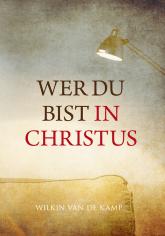 Wer du bist in Christus